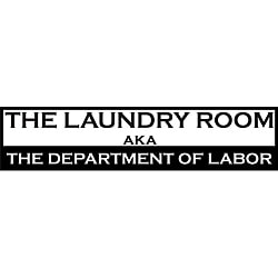Design on Style 'The Laundry Room aka The Department of Labor' Vinyl Art Quote