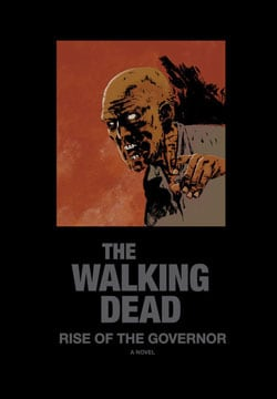 Walking Dead: Rise of the Governor Deluxe Slipcase Edition (Hardcover) 8636742