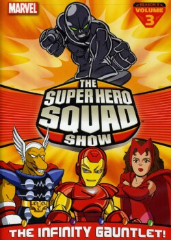 The Super Hero Squad Show: The Infinity Gauntlet Season 2 Vol. 3 (DVD) 8740279