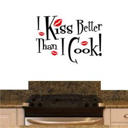 Vinyl 'I Kiss Better than I Cook' Wall Decal 8812848