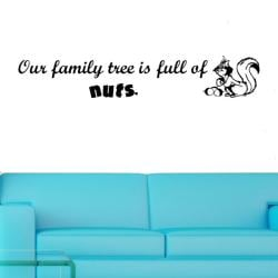 Vinyl 'Our Family Tree is Full of Nuts' Wall Decal