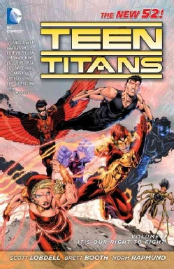 Teen Titans 1: It's Our Right to Fight (The New 52!) (Paperback) 8843167