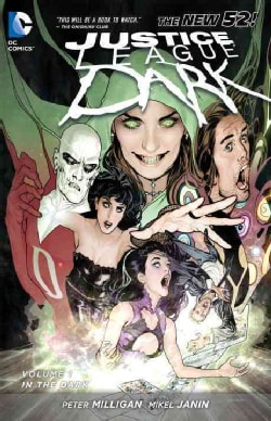 Justice League Dark 1: In the Dark (Paperback) 8843173