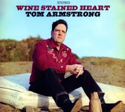 TOM ARMSTRONG - WINE STAINED HEART 8890001