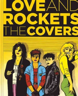 Love and Rockets: The Covers (Hardcover) 8896514