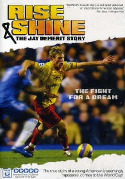 RISE & SHINE: THE JAY DEMERIT STORY 8909339