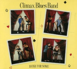 CLIMAX BLUES BAND - LUCKY FOR SOME 8963365