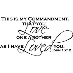 Design on Style 'This is my commandment, John 15:12 Love' Vinyl Art Quote