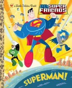 Superman!: DC Super Friends (Hardcover) 9054791