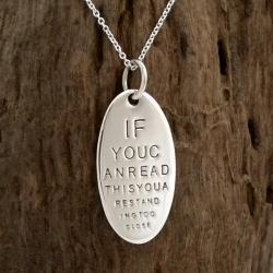 'If You Can Read This You Are Standing Too Close' Sterling Silver Necklace (Thailand)