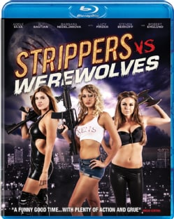 Strippers Vs. Werewolves (Blu-ray Disc) 9241379