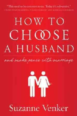 How to Choose a Husband And Make Peace with Marriage (Hardcover) 9258337