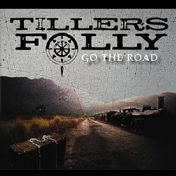 TILLER'S FOLLY - GO THE ROAD