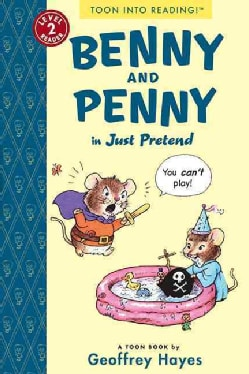 Benny and Penny in Just Pretend (Paperback)