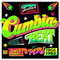 Various - Cumbia Beat Volume 2: Tropical Sounds from Peru 1966-1983
