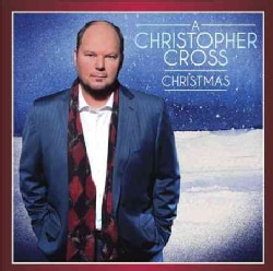Christopher Cross - A Christopher Cross Christmas