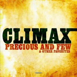 CLIMAX - PRECIOUS & FEW & OTHER FAVORITES 9488026