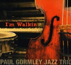 PAUL JAZZ TRIO GORMLEY - I'M WALKIN' 9518357