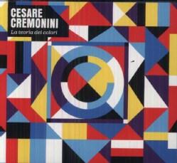CESARE CREMONINI - LA TEORIA DEI COLORI 9530234
