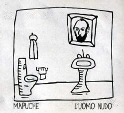 MAPUCHE - L'UOMO NUDO 9551299