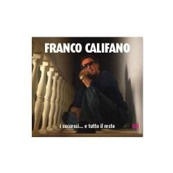 FRANCO CALIFANO - I SUCCESSI  E TUTTO IL RESTO 9588518