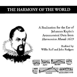 WILLIE & JOHN RODGERS RUFF - HARMONY OF THE WORLD: A REALIZATION FOR THE EAR OF 9592881