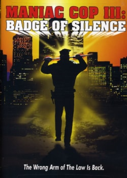 Maniac Cop 3: Badge Of Silence (DVD) 808576