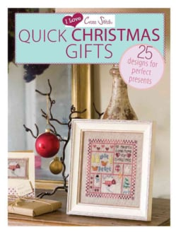 I Love Cross Stitch Quick Christmas Gifts: 25 Designs for Perfect Presents (Paperback)