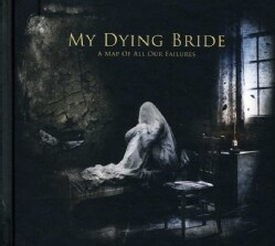 MY DYING BRIDE - MAP OF ALL OUR FAILURES 9891438