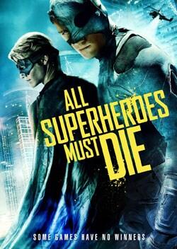 All Superheroes Must Die (DVD) 10176726
