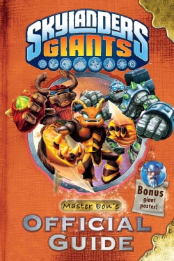 Skylanders Giants: Master Eon's Official Guide 10362178