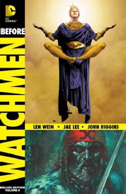 Before Watchmen Vol. 4: Ozymandias/Crimson Corsair Deluxe Edition (Hardcover) 10430609