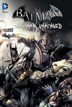 Batman: Arkham Unhinged 2 (Hardcover) 10430617