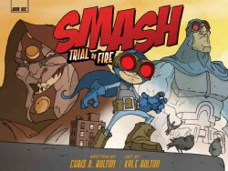 Smash 1: Trial By Fire (Hardcover) 10572531
