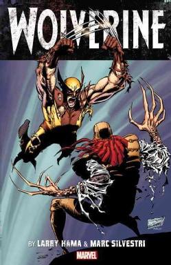 Wolverine by Larry Hama & Marc Silvestri 1 (Paperback) 10583934