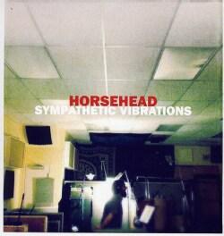 HORSEHEAD - SYMPATHETIC VIBRATIONS 10600620