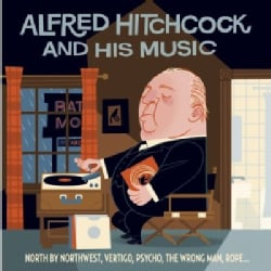 ALFRED HITCHCOCK & HIS MUSIC - ALFRED HITCHCOCK & HIS MUSIC 10607876