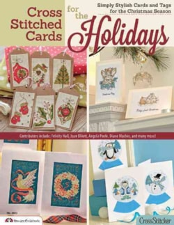Cross Stitched Cards for the Holidays: Simply Stylish Cards and Tags for the Christmas Season (Paperback)
