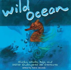 Wild Ocean: Sharks, Whales, Rays, and Other Endangered Sea Creatures (Paperback) 10914072