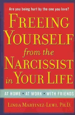 Freeing Yourself from the Narcissist in Your Life (Paperback) 10937070