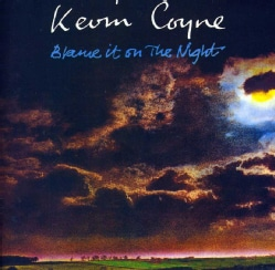 KEVIN COYNE - BLAME IT ON THE NIGHT: DELUXE EDITION 11256206