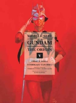 Mobile Suit Gundam the Origin 5: Char & Sayla (Hardcover) 11340668