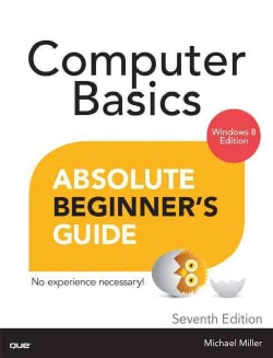 Computer Basics Absolute Beginner's Guide: Windows 8.1 Edition (Paperback)