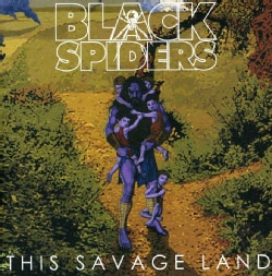 BLACK SPIDERS - THIS SAVAGE LAND 11437990