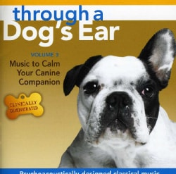 Lisa Spector - Through a Dog's Ear: Music to Calm Your Canine Companion, Vol. 3