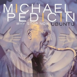 MICHAEL PEDICIN - WHY STOP NOW 11581771