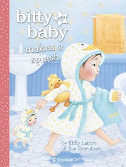 Bitty Baby Makes a Splash (Hardcover)