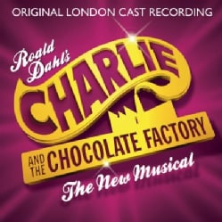 CHARLIE & THE CHOCOLATE FACTORY - ORIGINAL LONDON CAST RECORDING 11709699