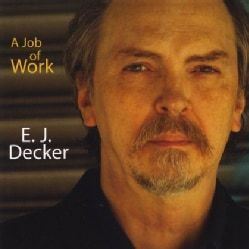 E. J. DECKER - A JOB OF WORK (TALES OF THE GREAT RECESSION) 11868028