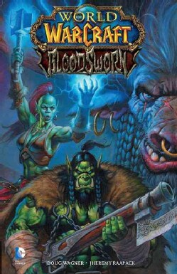 World of Warcraft: Bloodsworn (Paperback) 12123714